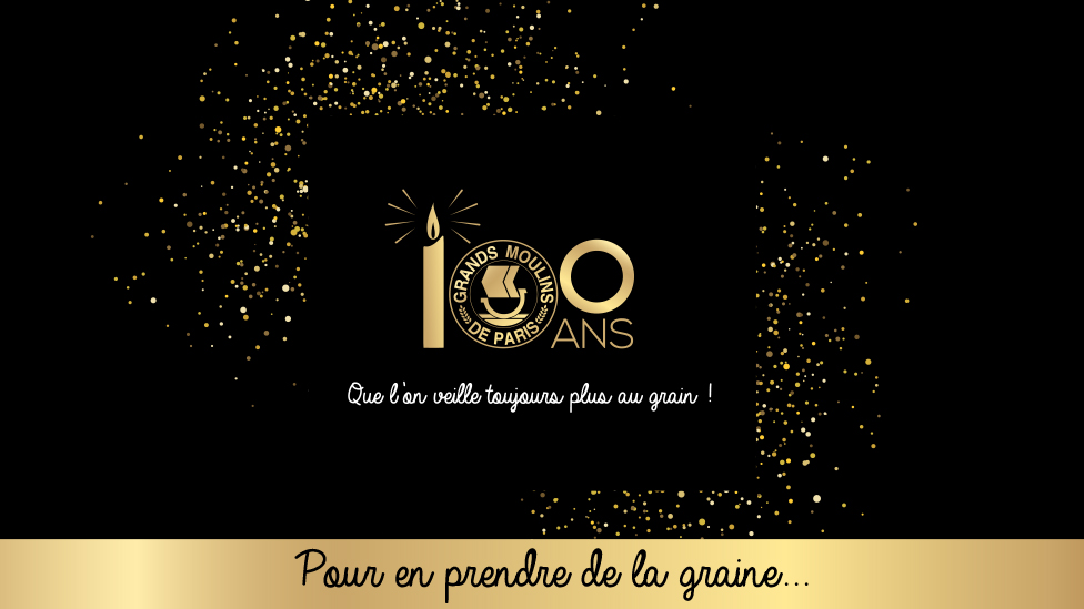 100 ans Grands Moulins de Paris